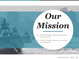 Navy Slide Showing Our Mission Ppt Slides