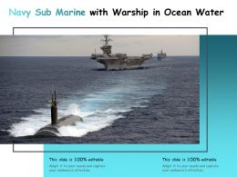 Navy Sub Marine With Warship In Ocean Water
