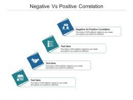 Negative Vs Positive Correlation Ppt Powerpoint Presentation Ideas Graphics Template Cpb