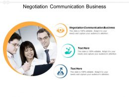 Negotiation Communication Business Ppt Powerpoint Presentation Outline Design Cpb