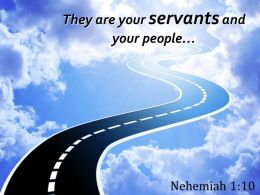 nehemiah_1_10_your_servants_and_your_people_powerpoint_church_sermon_Slide01