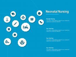 Neonatal Nursing Ppt Powerpoint Presentation Model Deck