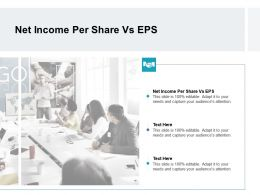Net Income Per Share Vs EPS Ppt Powerpoint Presentation Outline Icon Cpb