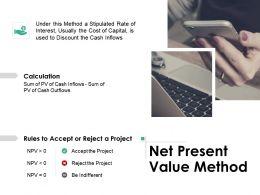 Net Present Value Method Ppt Powerpoint Presentation Deck
