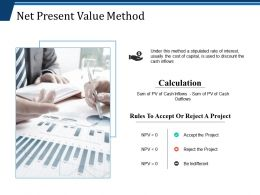 Net Present Value Method Ppt Show