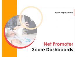 Net Promoter Score Dashboards Powerpoint Presentation Slides