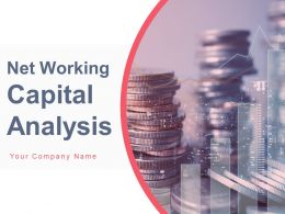 Net Working Capital Analysis Powerpoint Presentation Slides