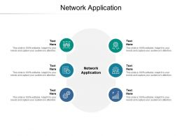 Network Application Ppt Powerpoint Presentation Portfolio Example Topics Cpb