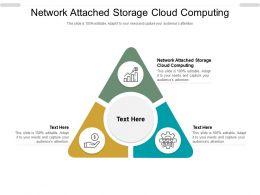 Network Attached Storage Cloud Computing Ppt Powerpoint Presentation Portfolio Guide Cpb