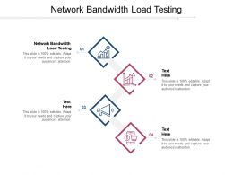 Network Bandwidth Load Testing Ppt Powerpoint Presentation Influencers Cpb