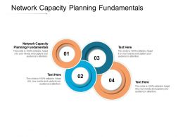Network Capacity Planning Fundamentals Ppt Powerpoint Presentation Outline Cpb