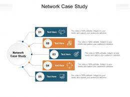 Network Case Study Ppt Powerpoint Presentation Professional Graphics Example Cpb