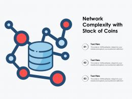 Network Complexity With Stack Of Coins