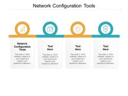 Network Configuration Tools Ppt Powerpoint Presentation Pictures Visuals Cpb