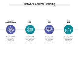 Network Control Planning Ppt Powerpoint Presentation Infographics Slide Portrait Cpb