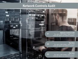 Network Controls Audit Ppt Powerpoint Presentation Professional Clipart Cpb
