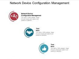Network Device Configuration Management Ppt Powerpoint Presentation Inspiration Slides Cpb