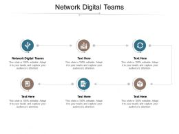 Network Digital Teams Ppt Powerpoint Presentation Ideas Graphic Tips Cpb