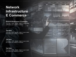 Network Infrastructure E Commerce Ppt Powerpoint Presentation Infographics Templates Cpb