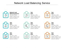 Network Load Balancing Service Ppt Powerpoint Presentation Layouts Diagrams Cpb