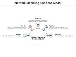 Network Marketing Business Model Ppt Powerpoint Presentation Pictures Slide Portrait Cpb