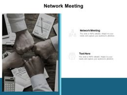 Network Meeting Ppt Powerpoint Presentation Show Pictures Cpb