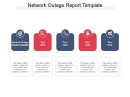 Network Outage Report Template Ppt Powerpoint Presentation Outline Graphics Download Cpb