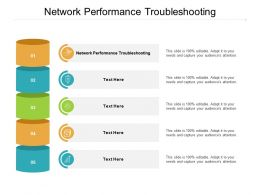 Network Performance Troubleshooting Ppt Powerpoint Presentation Infographic Template Maker Cpb