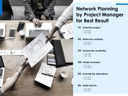 Network Planning By Project Manager For Best Result