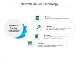 Network Router Technology Ppt Powerpoint Presentation Summary Files Cpb