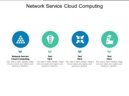 Network Service Cloud Computing Ppt Powerpoint Presentation Show Diagrams Cpb
