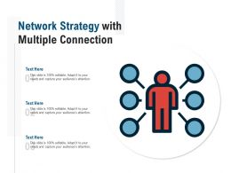 Network Strategy With Multiple Connection