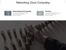 Networking Cloud Computing Ppt Powerpoint Presentation Model Influencers Cpb