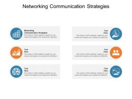 Networking Communication Strategies Ppt Powerpoint Presentation Outfit Cpb