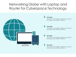 Networking Globe With Laptop And Router For Cyberspace Technology