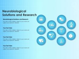 Neurobiological Solutions And Research Ppt Powerpoint Presentation Icon Rules