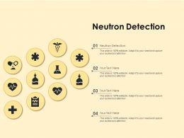 Neutron Detection Ppt Powerpoint Presentation Infographics Background Image