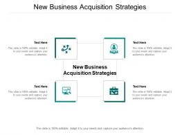 New Business Acquisition Strategies Ppt Powerpoint Presentation Ideas Mockup Cpb