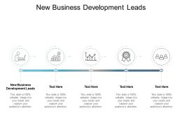 New Business Development Leads Ppt Powerpoint Presentation Show Aids Cpb