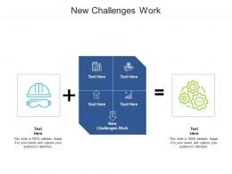New Challenges Work Ppt Powerpoint Presentation File Diagrams Cpb