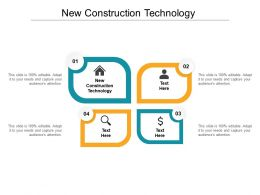 New Construction Technology Ppt Powerpoint Presentation Gallery Slideshow Cpb