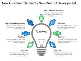 New Customer Segments New Product Development Idea Screening