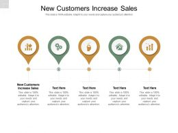 New Customers Increase Sales Ppt Powerpoint Presentation Model Gridlines Cpb
