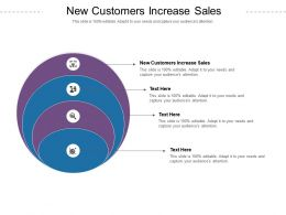 New Customers Increase Sales Ppt Powerpoint Presentation Portfolio Summary Cpb
