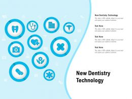 New Dentistry Technology Ppt Powerpoint Presentation Infographic Template Images