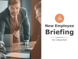 New Employee Briefing Powerpoint Presentation Slides
