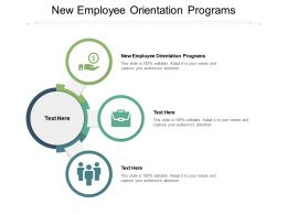New Employee Orientation Programs Ppt Powerpoint Presentation Layouts Images Cpb