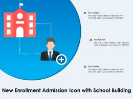 New Enrollment Admission Icon With School Building