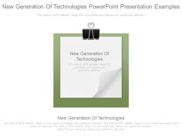 New Generation Of Technologies Powerpoint Presentation Examples