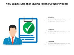 New Joinee Selection During HR Recruitment Process